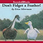 Don't Fidget a Feather | Erica Silverman