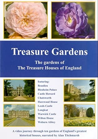 Treasure Gardens   The Gardens Of The Treasure Houses Of England [DVD]