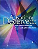 img - for A Nation Deceived: How Schools Hold Back America's Brightest Students Vol. 1 and 2 book / textbook / text book