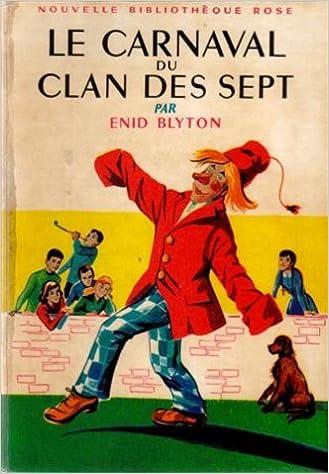 Amazon Fr Le Carnaval Du Clan Des Sept Collection