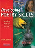 Developing Poetry Skills: Reading Poetry 11-14
