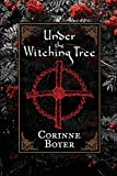 img - for Under the Witching Tree: A Folk Grimoire of Tree Lore and Practicum book / textbook / text book