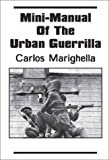 Mini-Manual of the Urban Guerrilla, Carlos Marighella, 1894925025