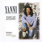 Yanni Port Of Mystery