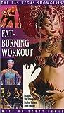The Las Vegas Showgirls' Fat-Burning Workout [VHS]