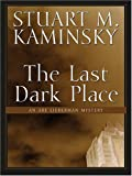 The Last Dark Place, Stuart M. Kaminsky, 0786275324