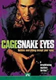 "Afficher ""Snake eyes"""