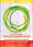 Introducing English Language, Peter Stockwell and Louise Mullany, 0415448859