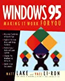 How to Be More Productive in Windows 95, Matthew Lake, 1562762885