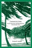 Contracts in Crises : Excuse Doctrine and Retrospective Government Acts, Speidel, Richard E., 1594602697