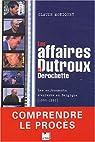 Les affaires Dutroux et Derochette. Les enlèvements des enfants de Belgique, 1985-1997 par Moniquet