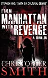 From Manhattan with Revenge, Christopher Smith, 1481942638