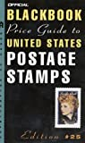 The Official 2003 Blackbook Price Guide to U. S. Postage Stamps, Marc Hudgeons and Thomas E. Hudgeons, 0609809490