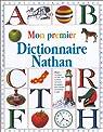 Mon premier dictionnaire Nathan par Root