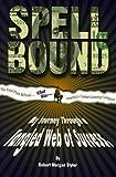 Spellbound, Robert M. Styler, 0966237307