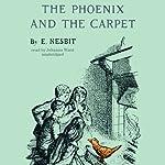 The Phoenix and the Carpet | E. Nesbit