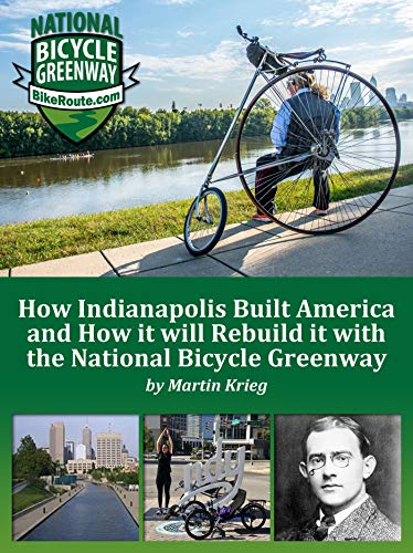 Pdf Travel How Indianapolis Built America and How it will Rebuild it with the National Bicycle Greenway