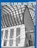 Exercises in Building Construction, Fourth Edition