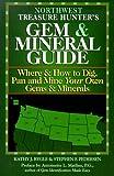 Northwest Treasure Hunter's Gem and Mineral Guide, Kathy J. Rygle and Stephen F. Pedersen, 094376324X