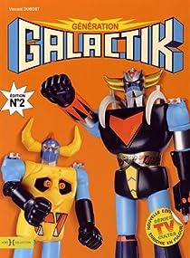 Génération Galactik par Dubost