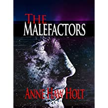 The Malefactors: A Story of The Thieves At The Cross