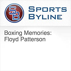 Boxing Memories: Floyd Patterson