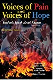 Voices of Pain and Voices of Hope : Students Speak about Racism, RABOW  JEROME, 0757513239