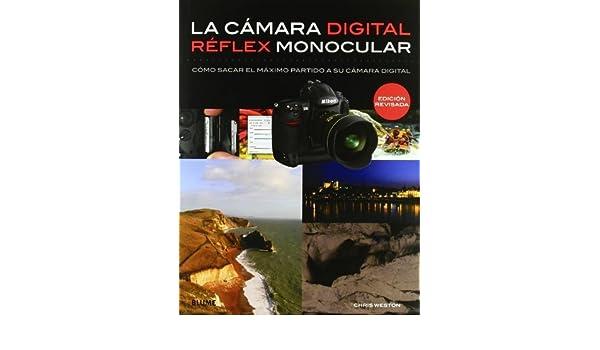 CÁMARA DIGITAL RÉFLEX MONOCULAR by CHRIS WESTON 1900-01-01: Amazon ...