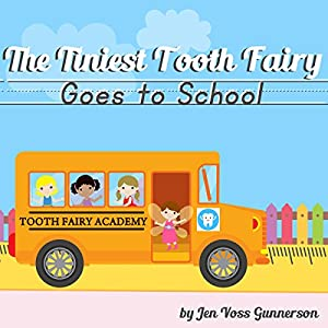 The Tiniest Tooth Fairy Goes to School Audiobook