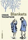 Blankets by Craig Thompson (2016-03-16)