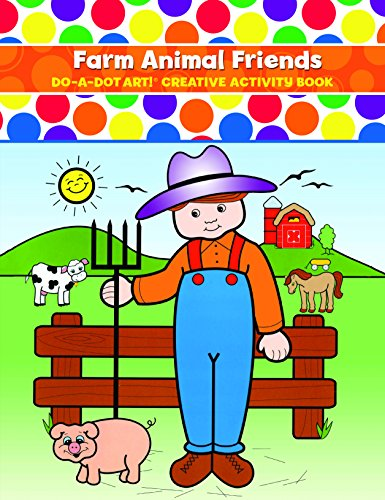 Do A Dot Art Creative Activity book Farm Animal Friends - Coloring Books for Kids Toddlers