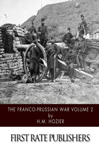 The Franco-Prussian War Volume 2