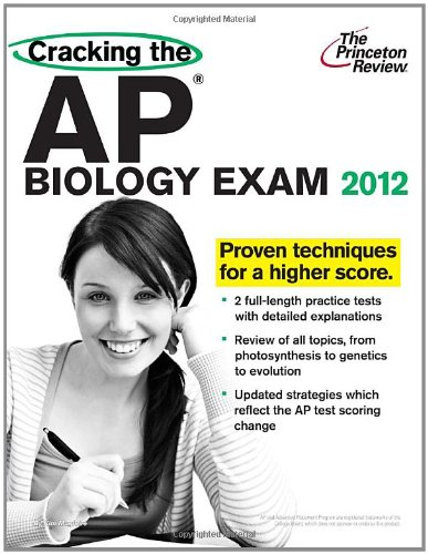 Cracking the AP Biology Exam, 2012 Edition (College Test Preparation)