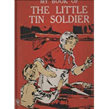 My Book of the Little Tin Soldier (An Odhams All-Colour Book)
