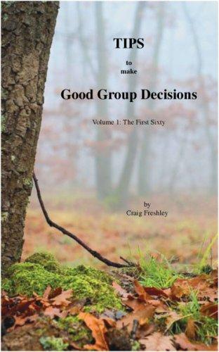 Tips to make Good Group Decisions, Volume 1 pdf