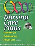 Nursing Care Plans : Guidelines for Individualizing Patient Care, Doenges, Marilynn E. and Moorhouse, Mary F., 0803604920