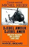 Djebel amour, djebel amer par Heger