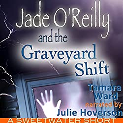 Jade O'Reilly and the Graveyard Shift
