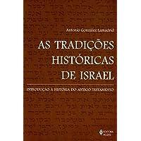 As Tradições Históricas de Israel: Introdução à História do Antigo Testamento