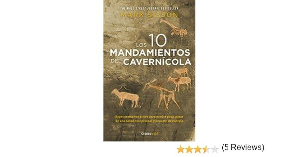Los diez mandamientos del cavernícola (Colección Vital): Reprograma tus genes para perder peso y recuperar tu salud eBook: Mark Sisson: Amazon.es: Tienda ...