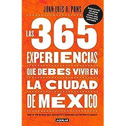 Las 365 experiencias que debes vivir en la Ciudad de México