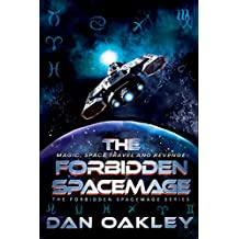 The Forbidden Spacemage (The Forbidden Spacemage Series Book 1)