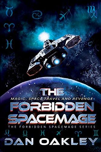 The Forbidden Spacemage (The Forbidden Spacemage Series Book 1) -