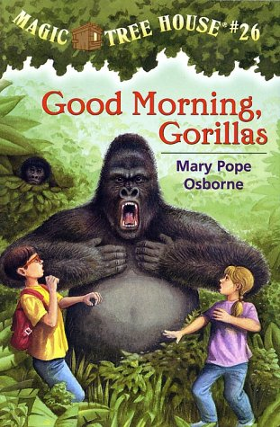 Good Morning, Gorillas - Book #26 of the Magic Tree House