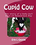 Cupid Cow, Erin George, 1456546228