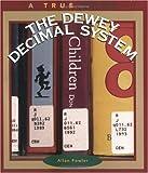 The Dewey Decimal System, Allan Fowler, 0516261304