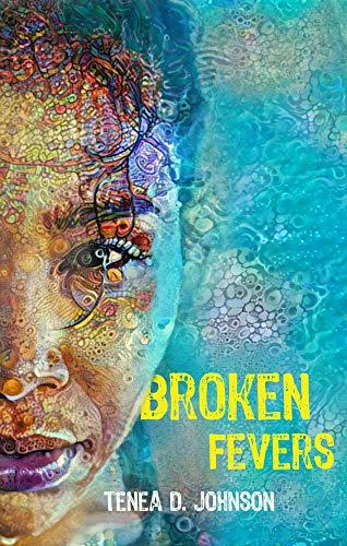 Book Cover: Broken Fevers