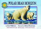 Polar Bear Horizon, Janet Halfmann, 1592495672