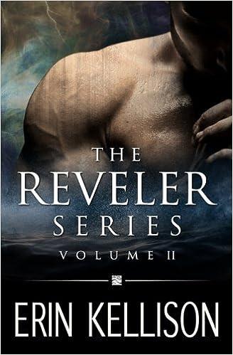 The Reveler Series Volume 2 Erin Kellison 9781945115141 Amazon