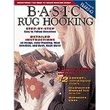 Basic Rug Hooking: Everything You Need to Begin Hooking Rugs Paperback